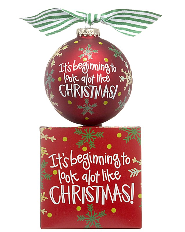 "Christmas in July is a great time to Carol, so celebrate with this ""It's Beginning to Look a Lot Like Christmas"" ornament! 